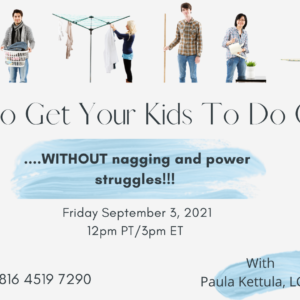 How to Get Your Kids to Do Chores Without Nagging and Power Struggles